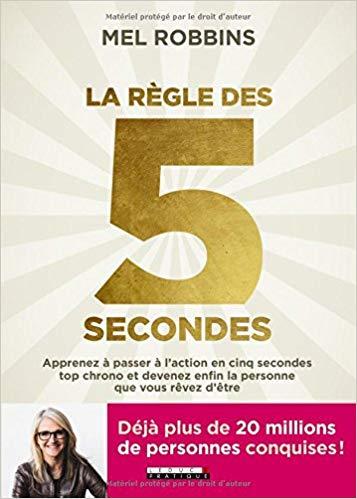 La règle des cinq secondes (MelRobins)